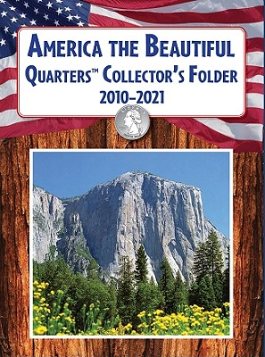 America the Beautiful Quarters Collector's Folder 2010-2021 By United States Mint (COR)